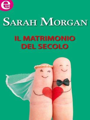 cover image of Il matrimonio del secolo