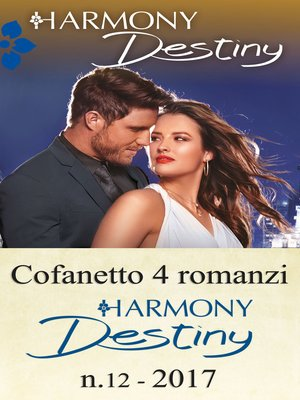 cover image of Cofanetto 4 romanzi Harmony Destiny--12