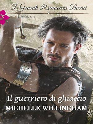 cover image of Il guerriero di ghiaccio