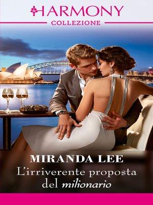 cover image of L'irriverente proposta del milionario