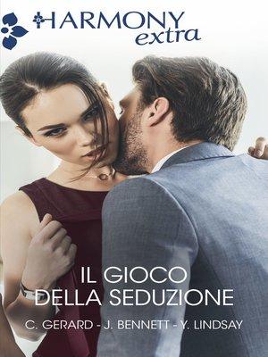 cover image of Il gioco della seduzione