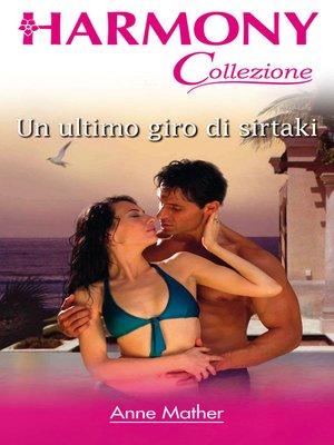 cover image of Un ultimo giro di sirtaki