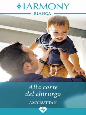 cover image of Alla corte del chirurgo