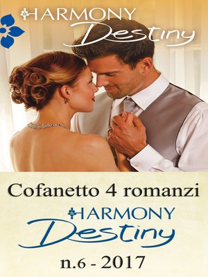 cover image of Cofanetto 4 romanzi Harmony Destiny-6