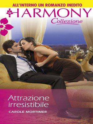 cover image of Attrazione irresistibile