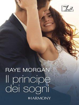 cover image of Il principe dei sogni / Il ballo della rosa rossa / Tra sogno e realtà