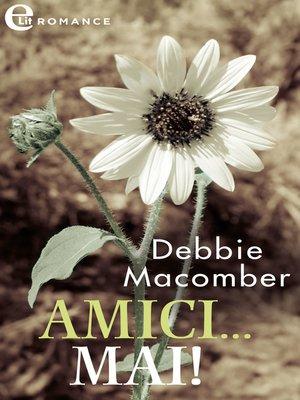 cover image of Amici...mai!