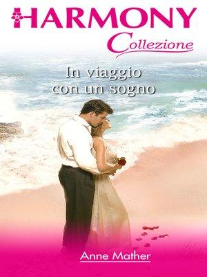 cover image of In viaggio con un sogno