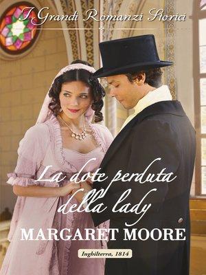 cover image of La dote perduta della lady