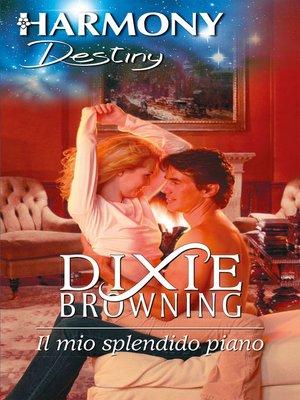 cover image of Il mio splendido piano