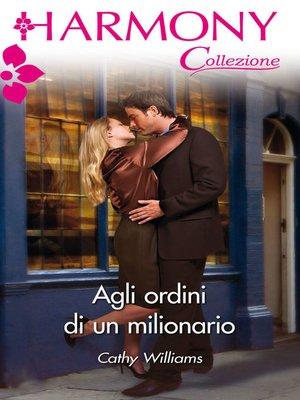 cover image of Agli ordini di un milionario