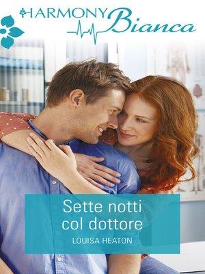 cover image of Sette notti col dottore