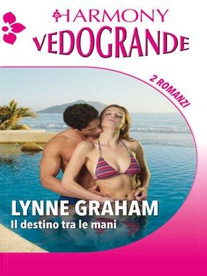 cover image of Il destino tra le mani