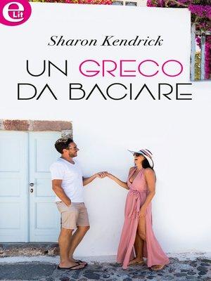 cover image of Un greco da baciare