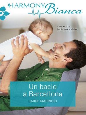 cover image of Un bacio a Barcellona