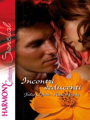 cover image of Incontri seducenti