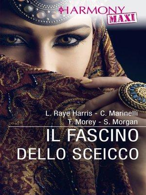 cover image of Il fascino dello sceicco