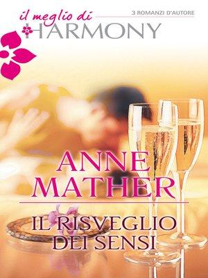 cover image of Il risveglio dei sensi