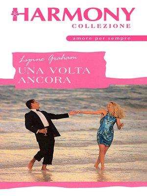 cover image of Una volta ancora