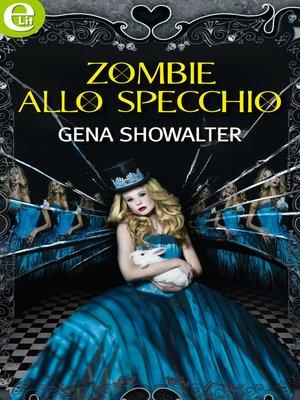 cover image of Zombie allo specchio