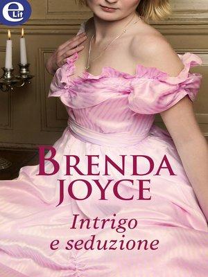 cover image of Intrigo e seduzione