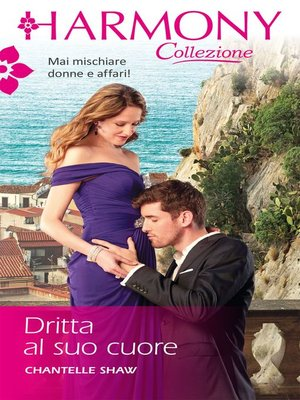 cover image of Dritta al suo cuore