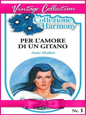 cover image of Per l'amore di un gitano