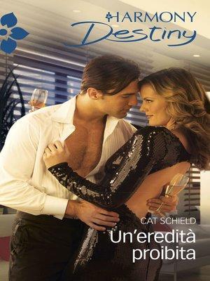 cover image of Un'eredità proibita