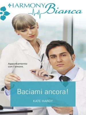 cover image of Baciami ancora!