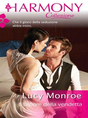 cover image of Il sapore della vendetta