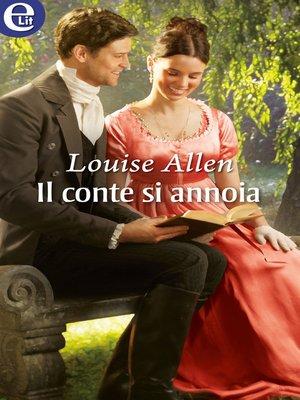 cover image of Il conte si annoia