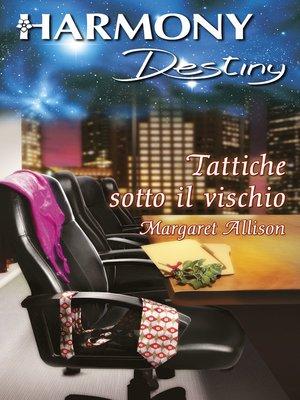 cover image of Tattiche sotto il vischio