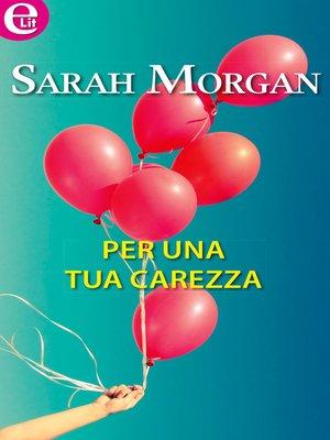 cover image of Per una tua carezza