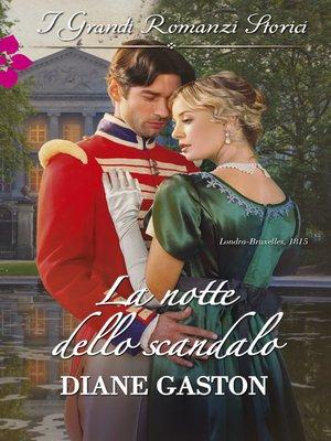 cover image of La notte dello scandalo