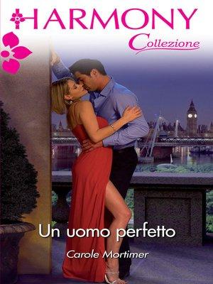 cover image of Un uomo perfetto