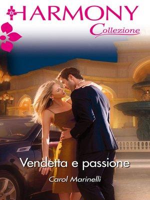 cover image of Vendetta e passione