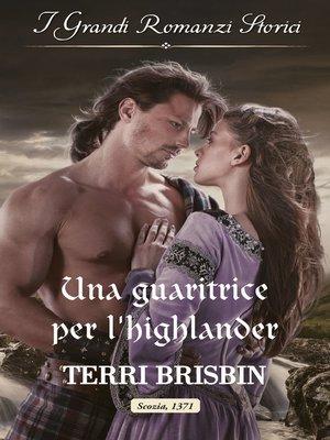cover image of Una guaritrice per l'highlander