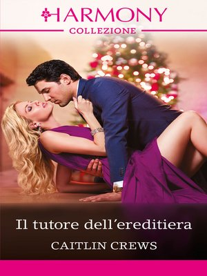 cover image of Il tutore dell'ereditiera