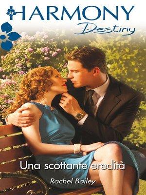 cover image of Una scottante eredità