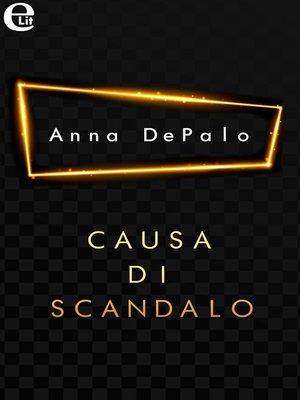cover image of Causa di scandalo
