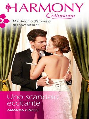 cover image of Uno scandalo eccitante