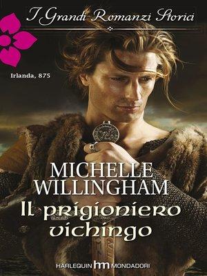 cover image of Il prigioniero vichingo