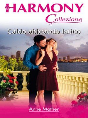 cover image of Caldo abbraccio latino