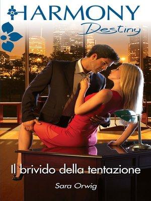 cover image of Il brivido della tentazione