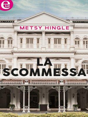 cover image of La scommessa