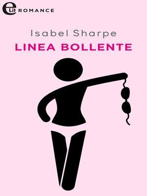 cover image of Linea bollente