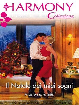 cover image of Il Natale dei miei sogni
