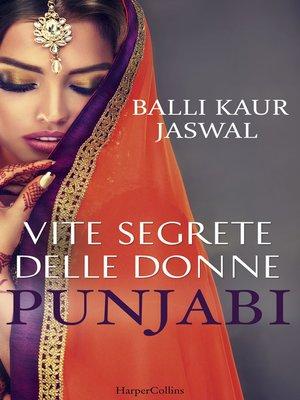 cover image of Vite segrete delle donne punjabi
