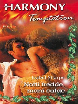 cover image of Notti fredde, mani calde