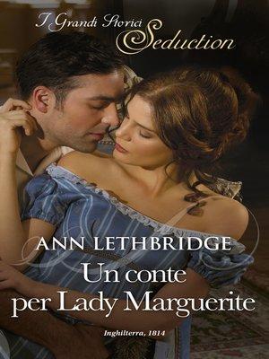 cover image of Un conte per Lady Marguerite